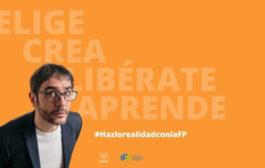 Hazlo realidad con la FP, la nueva campaña de Fundación Atresmedia e iFP